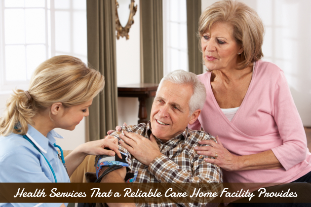 Health Services That a Reliable Skilled Nursing Facility Provides