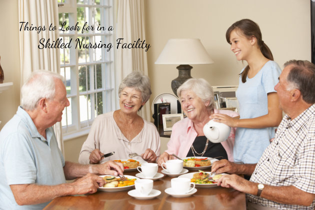 5-Point Checklist: Things to Look for in a Skilled Nursing Facility