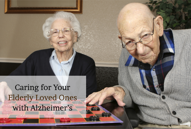 Caring for Your Elderly Loved Ones with Alzheimer's