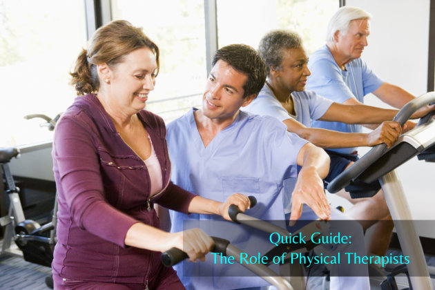 Quick Guide: The Role of Physical Therapists